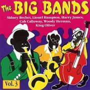 Die großen big bands, vol. 3