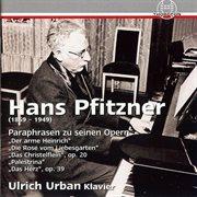 Pfitzner: Paraphrasen Zu Seinen Opern