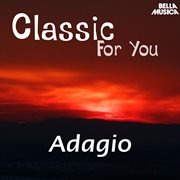 Classic for You: Adagio