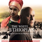 The White Ethiopian (original Motion Picture Soundtrack)