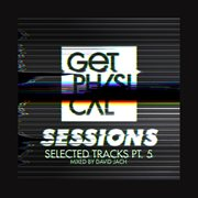 Sessions - Selected Tracks, Pt. 5 - Mixed by David Jach