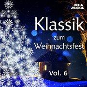Klassik Zum Weihnachtsfest, Vol. 8