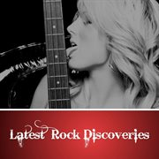 Latest Rock Discoveries