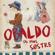 Obaldo og hans søstre (uforkortet)