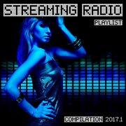 Streaming Radio Playlist Compilation 2017.1