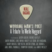 Working man's poet: a tribute to merle haggard cover image