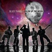Blow up the moon cover image