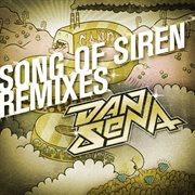 Song of Siren (remixes)