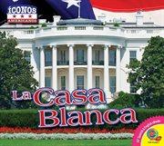La Casa Blanca cover image