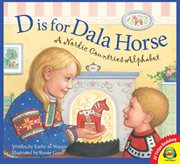 D is for dala horse : a Nordic countries alphabet cover image