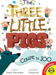The three little pigs count to 100 cover image
