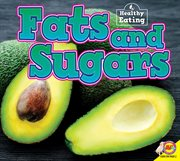 Fats and sugars cover image