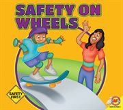 Safety on Wheels cover image