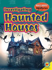 Investigating haunted houses cover image
