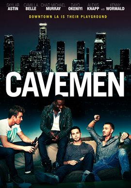 Cavemen / Skylar Astin