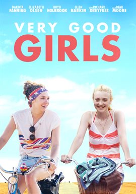 Very Good Girls / Dakota Fanning