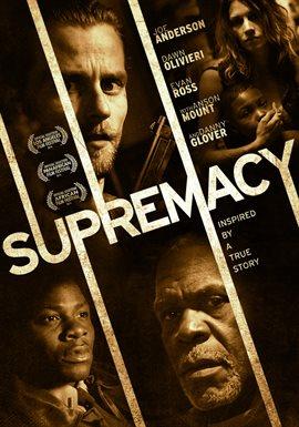 Supremacy / Danny Glover