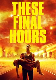 These Final Hours / Nathan Phillips