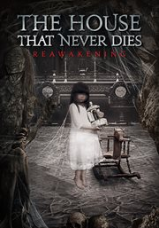 The house that never dies. Reawakening cover image