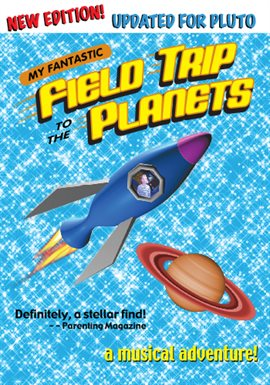 My Fantastic Field Trip To The Planets Updated for Pluto