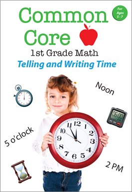 Common Core 1st Grade Math - Telling and Writing Time