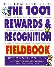 The 1001 Rewards & Recognition Fieldbook