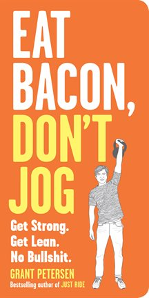 Cover image for Eat Bacon, Don't Jog