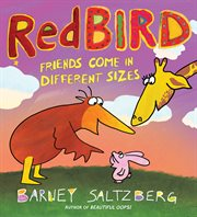 Redbird: friends come in different sizes cover image