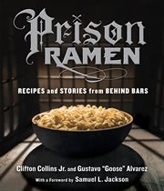 Prison ramen: recipes & stories from behind bars cover image
