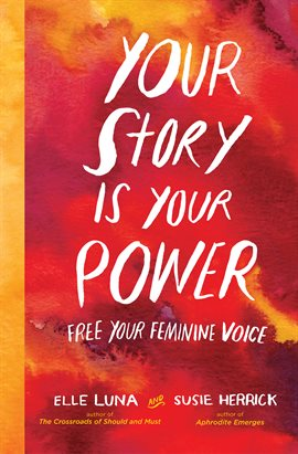 Cover image for Your Story Is Your Power