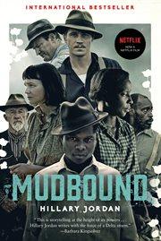 Mudbound: a novel cover image