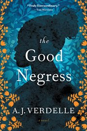 The good Negress cover image