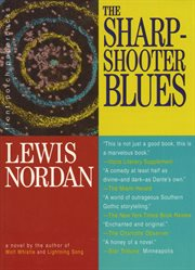 The sharpshooter blues: a novel cover image