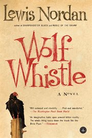 Wolf whistle: a novel cover image
