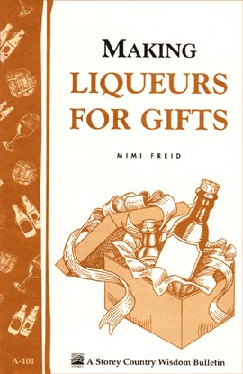 Cover image for Making Liqueurs for Gifts