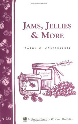 Jams, Jellies, and More
