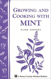 Growing and Cooking With Mint