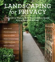 Landscaping for privacy: innovative ways to turn your outdoor space into a peaceful retreat cover image