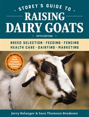 Storey's guide to raising dairy goats cover image