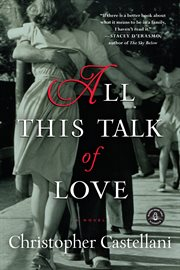 All this talk of love: a novel cover image