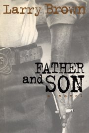 Father and son: a novel cover image