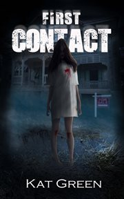 First contact: book one of the Sloan Osborne haunts for sale series cover image