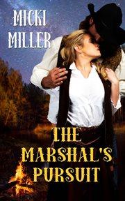 The Marshal's Pursuit