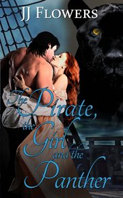 The Pirate, the Girl, and the Panther