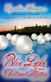 Blue Lake Christmas Mystery