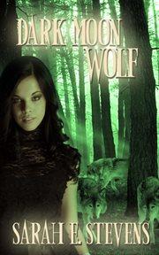 Dark Moon Wolf