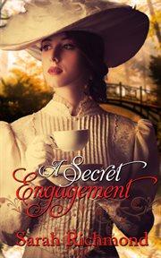 A Secret Engagement