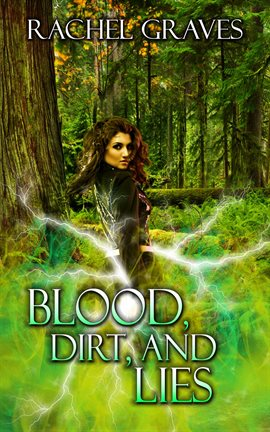 Cover image for Blood, Dirt, And Lies