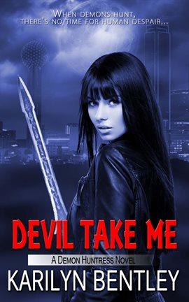 Cover image for Devil Take Me