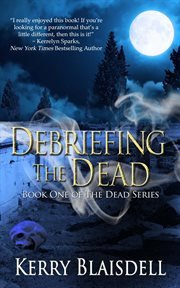 Debriefing the Dead